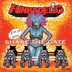 First You Gotta Shake..-Funkadelic